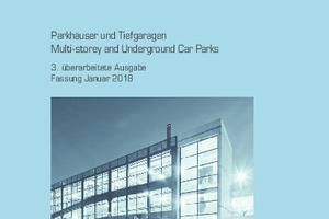 "<div class=""bildtext_en"">The Code of Practice ""Parking Garages and Underground Parking Structures"" of the German Society for Concrete and Construction Technology (DBV) is now available in the third revised edition </div>"