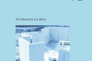"""<div class=""""bildtext"""">Das DBV-Heft 43 """"WU-Bauwerke aus Beton"""" liegt in der Fassung vom Juni 2018 vor </div>"""
