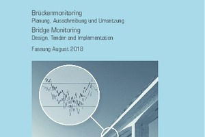 The new DBV Code of Practice on Bridge Monitoring – Planning, Tendering and Implementation