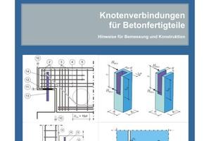 "The FDB brochure on connections for precast components: ""Knotenverbindungen für Betonfertigteile"""