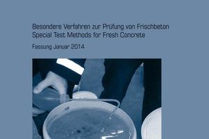 """<div class=""""bildtext"""">DBV-Merkblatt """"Besondere Verfahren zur Prüfung von Frischbeton"""" </div>"""